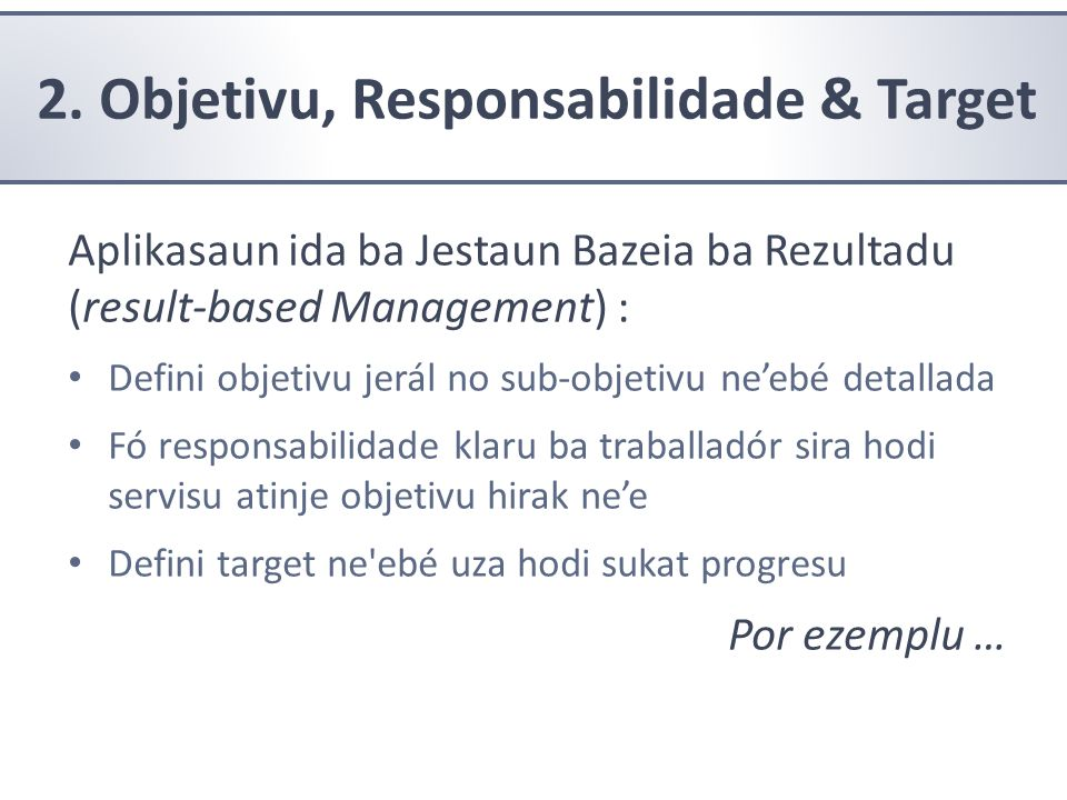 2. Objetivu, Responsabilidade & Target