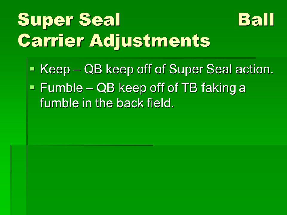 Super Seal Ball Carrier Adjustments