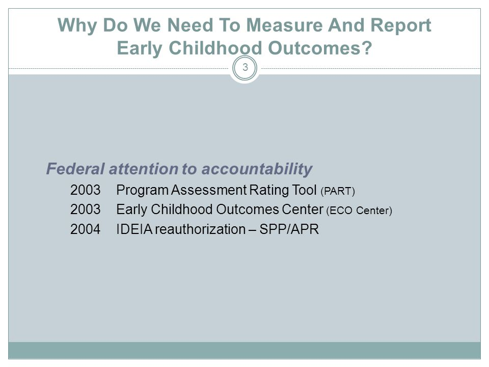 Why Do We Need To Measure And Report Early Childhood Outcomes