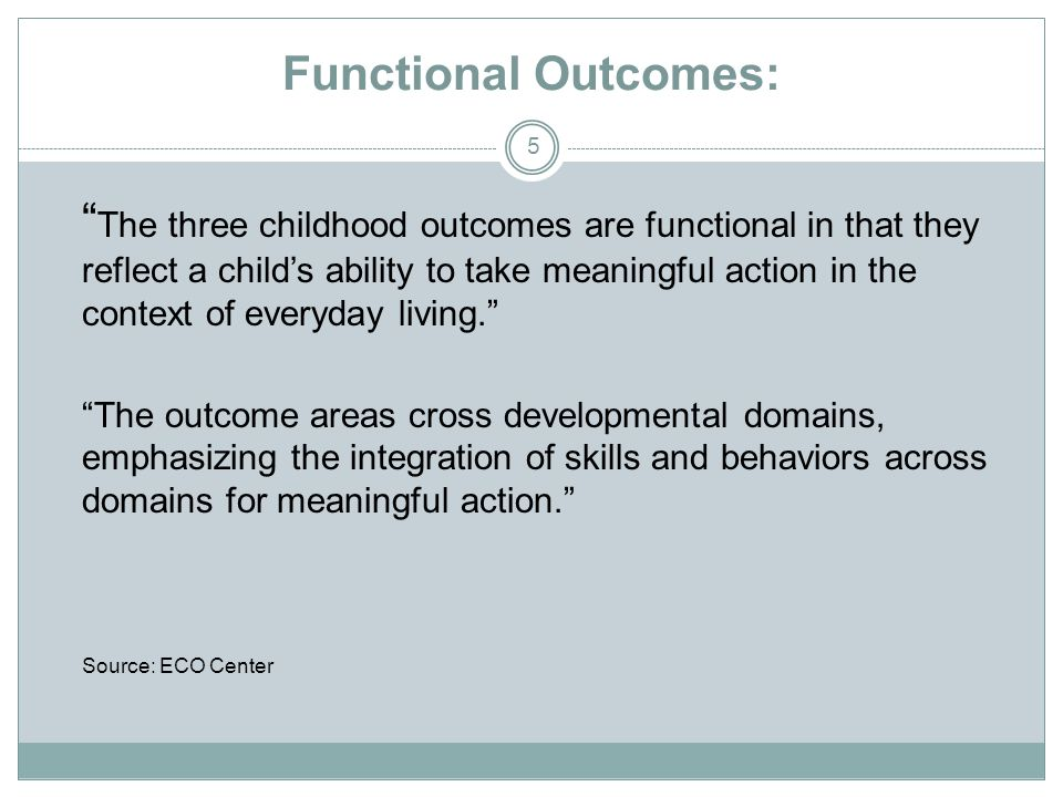 Functional Outcomes: