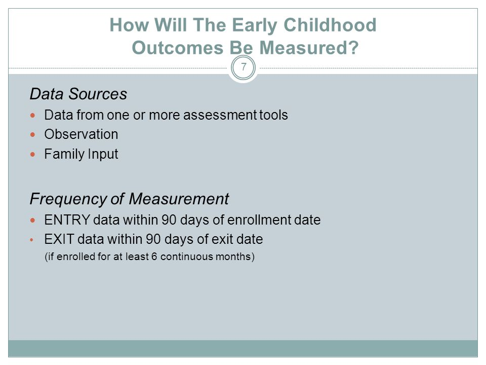 How Will The Early Childhood Outcomes Be Measured