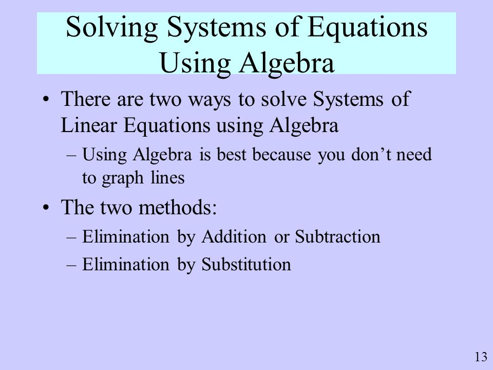 Solving Systems of Equations Using Algebra