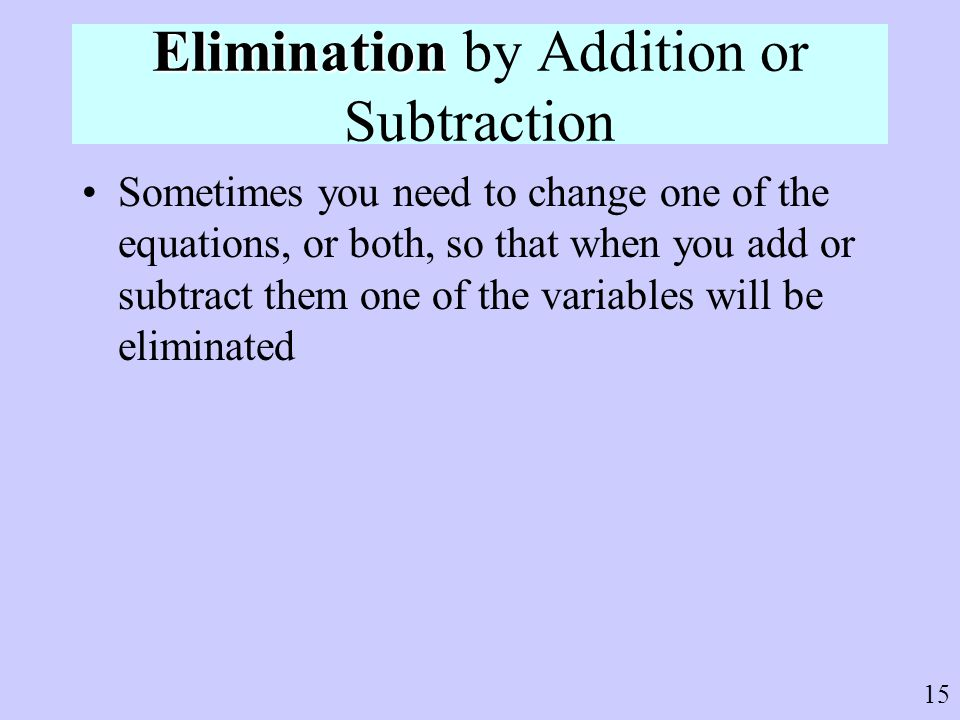 Elimination by Addition or Subtraction