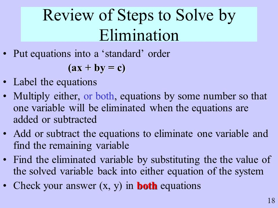Review of Steps to Solve by Elimination