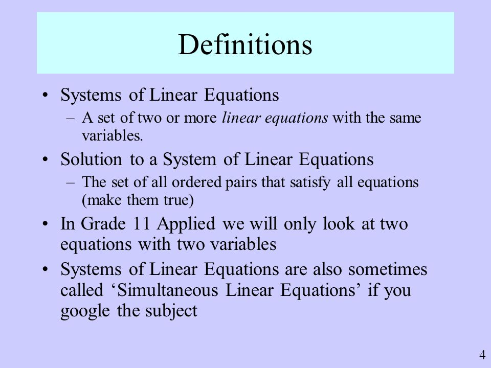 Definitions Systems of Linear Equations