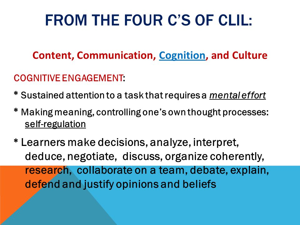 From the Four C's of CLIL: