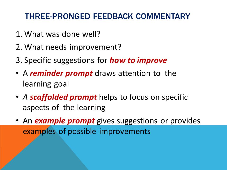 Three-pronged feedback commentary