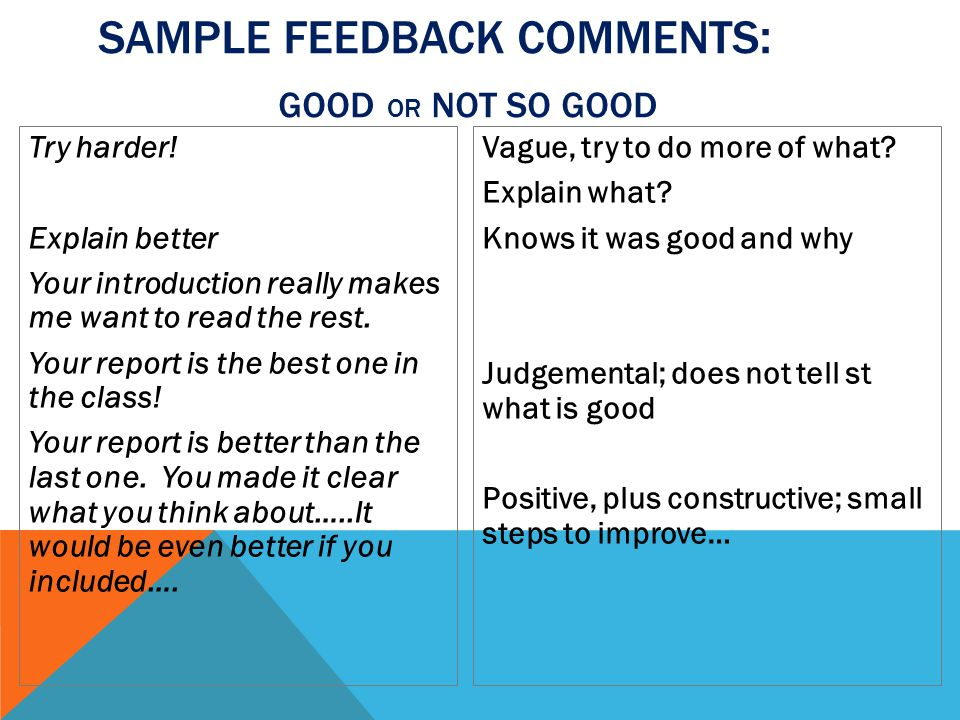 Sample Feedback comments: good or not so good