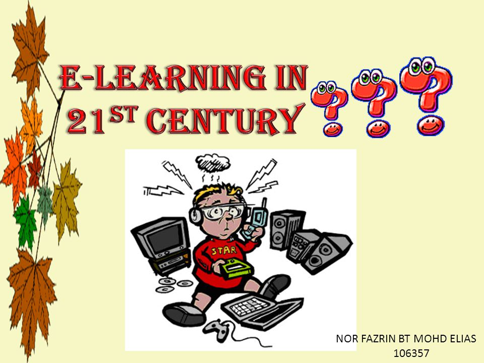 E-LEARNING IN 21ST CENTURY