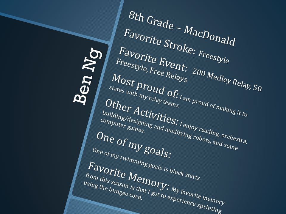 Ben Ng 8th Grade – MacDonald Favorite Stroke: Freestyle