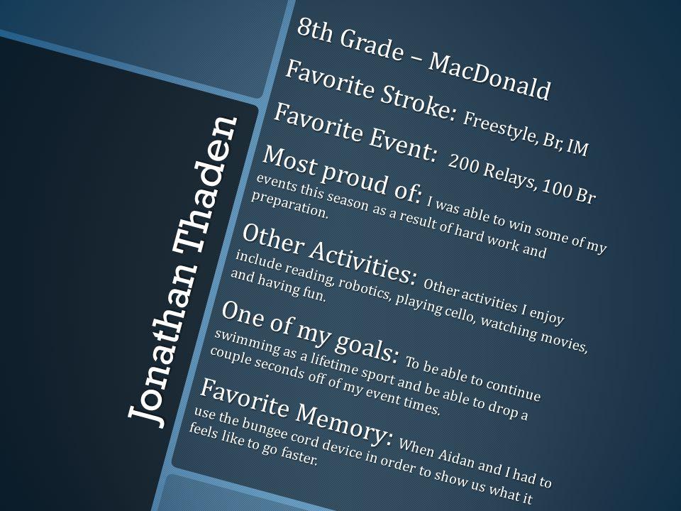 Jonathan Thaden 8th Grade – MacDonald