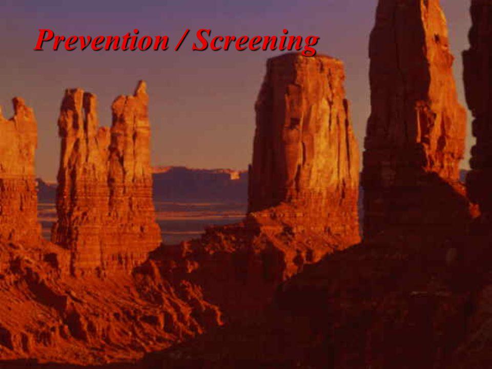 Prevention / Screening