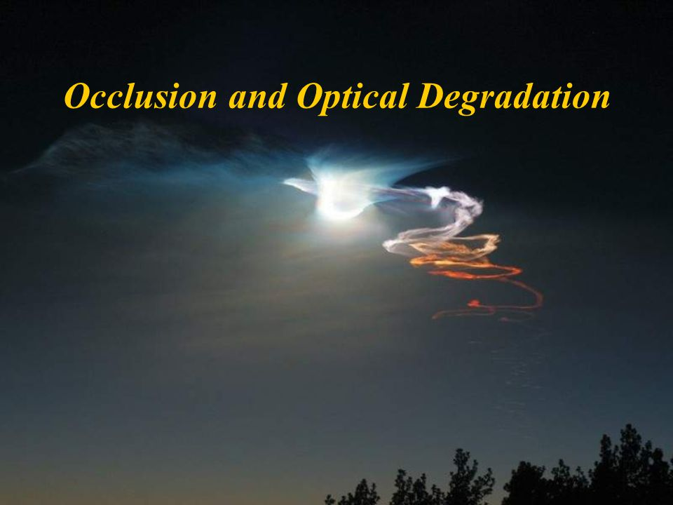 Occlusion and Optical Degradation