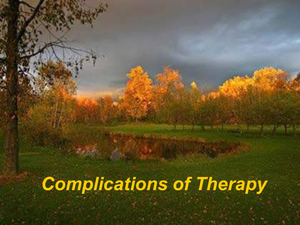 Complications of Therapy