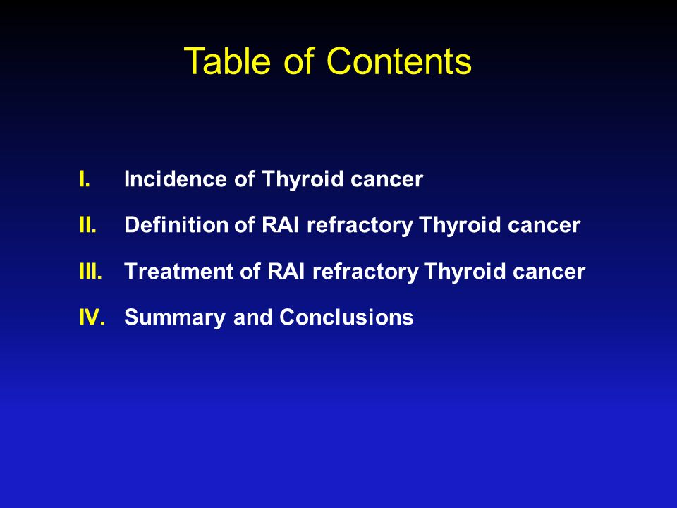 Table of Contents Incidence of Thyroid cancer