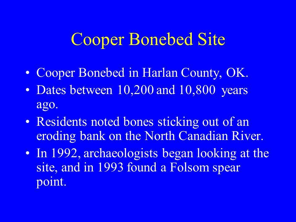 Cooper Bonebed Site Cooper Bonebed in Harlan County, OK.