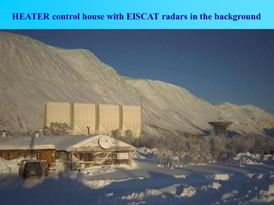 HEATER control house with EISCAT radars in the background