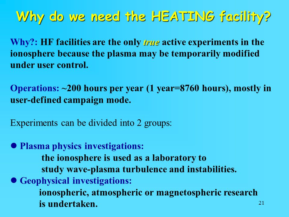 Why do we need the HEATING facility