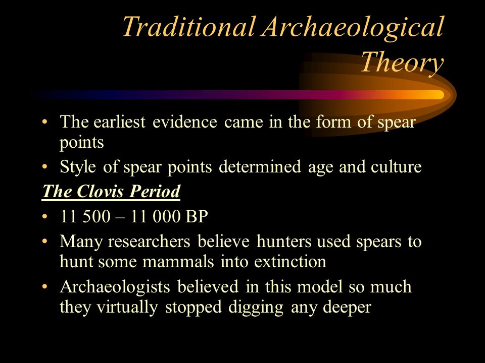 Traditional Archaeological Theory