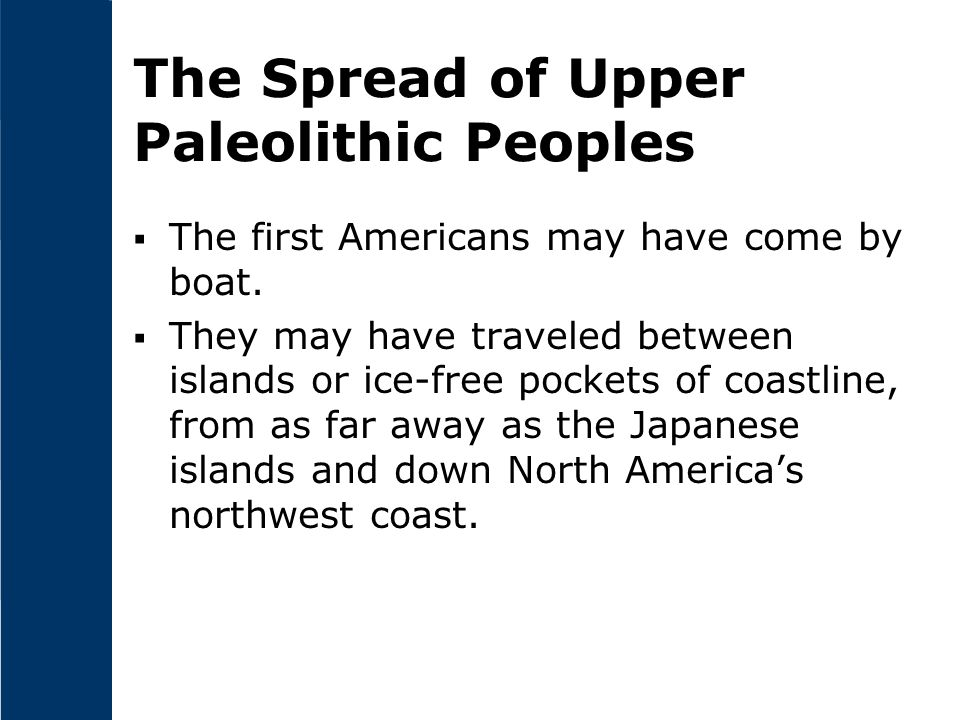 The Spread of Upper Paleolithic Peoples