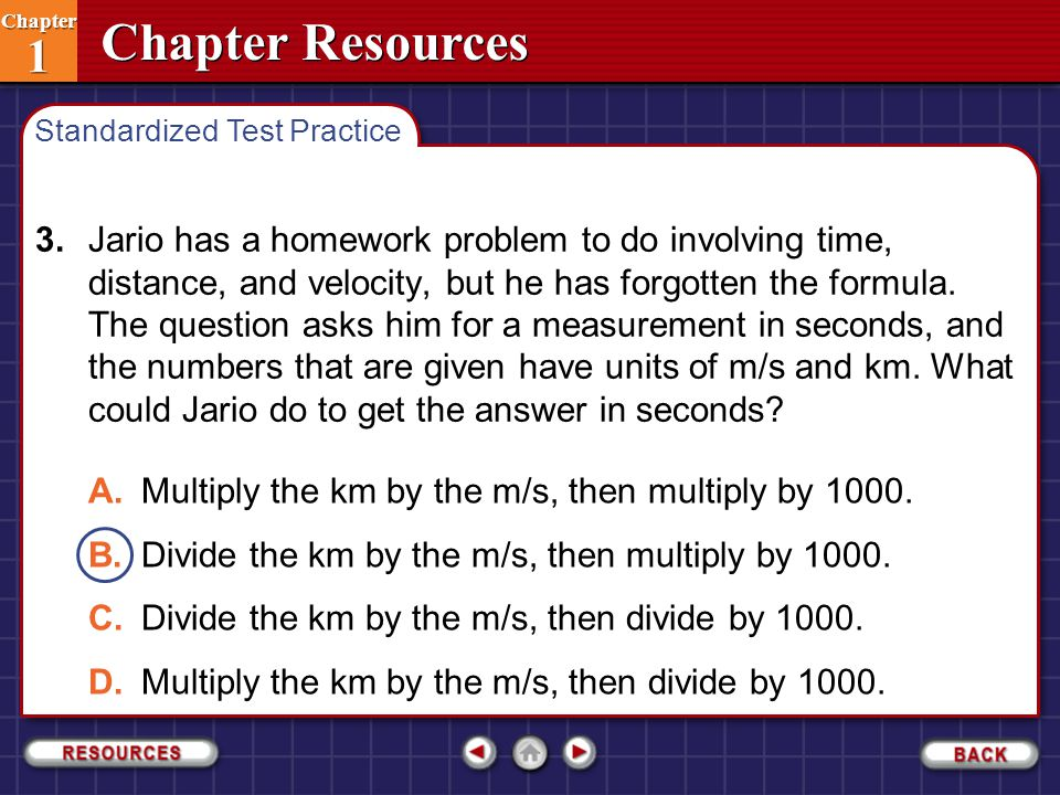 A. Multiply the km by the m/s, then multiply by 1000.