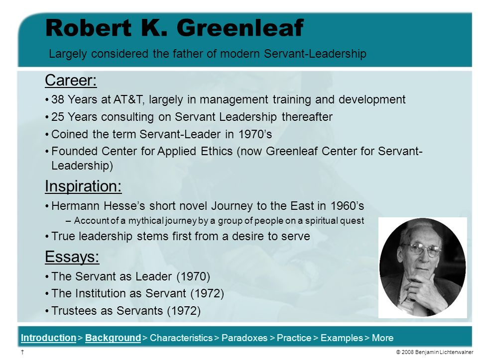 Robert K. Greenleaf Career: Inspiration: Essays:
