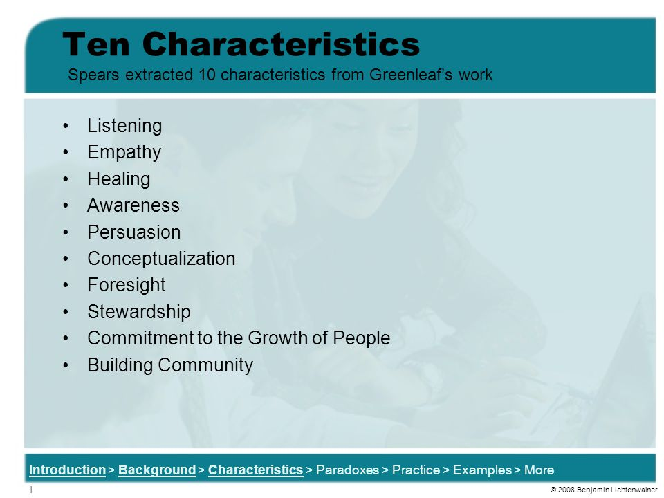 Ten Characteristics Listening Empathy Healing Awareness Persuasion