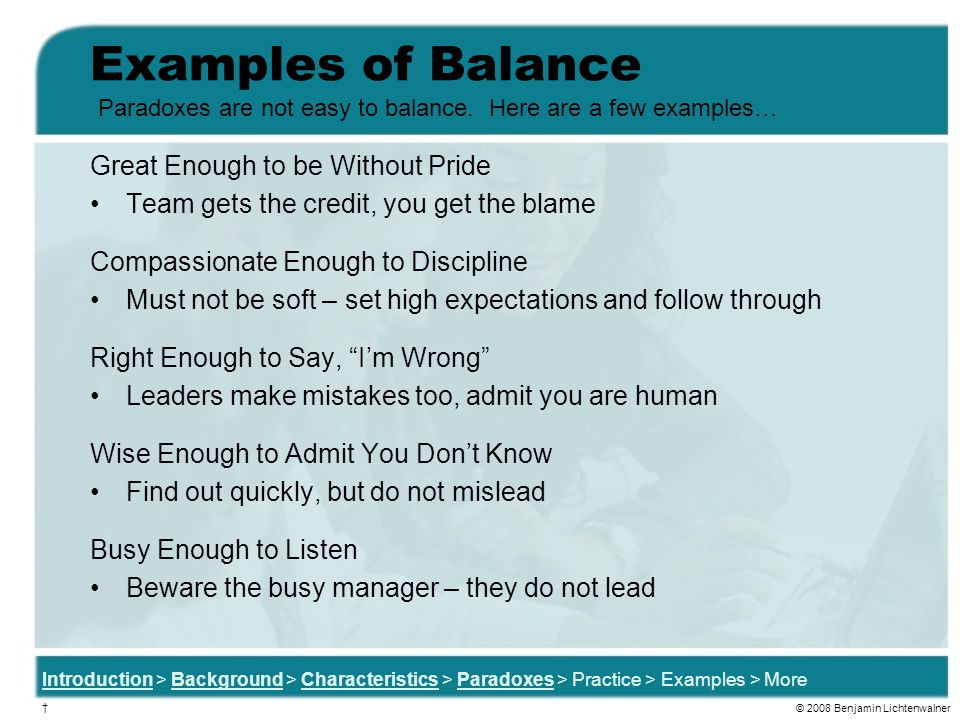 Examples of Balance Great Enough to be Without Pride