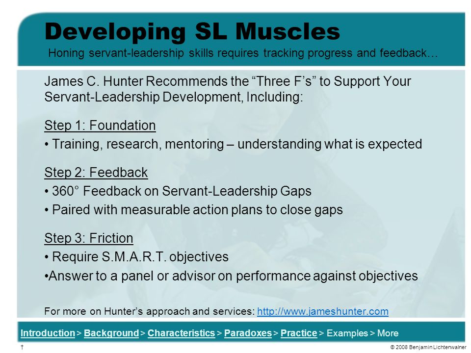 Developing SL Muscles Honing servant-leadership skills requires tracking progress and feedback…