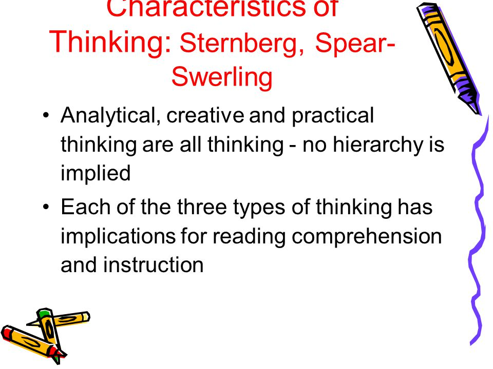 Characteristics of Thinking: Sternberg, Spear-Swerling
