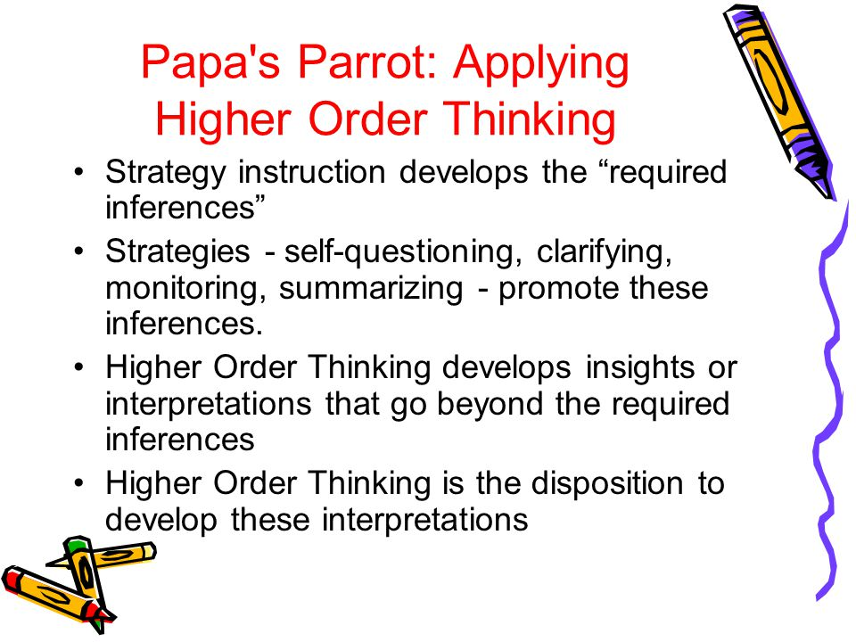 Papa s Parrot: Applying Higher Order Thinking