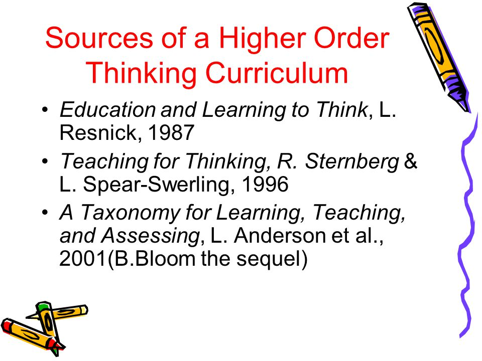 Sources of a Higher Order Thinking Curriculum
