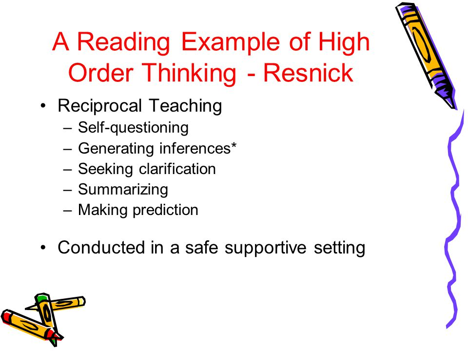 A Reading Example of High Order Thinking - Resnick