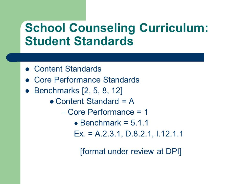School Counseling Curriculum: Student Standards