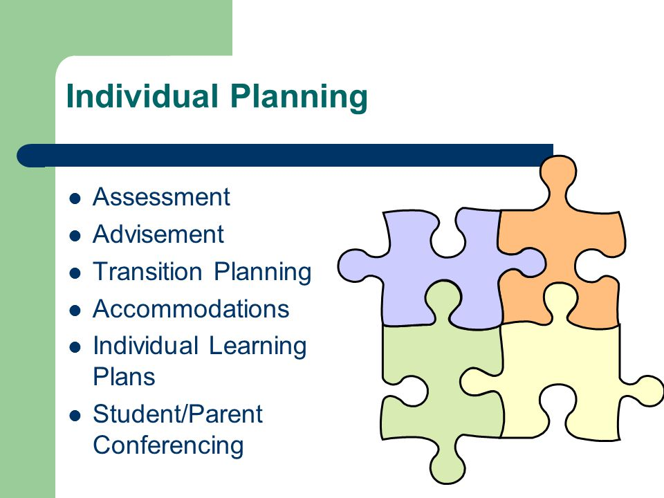 Individual Planning Assessment Advisement Transition Planning