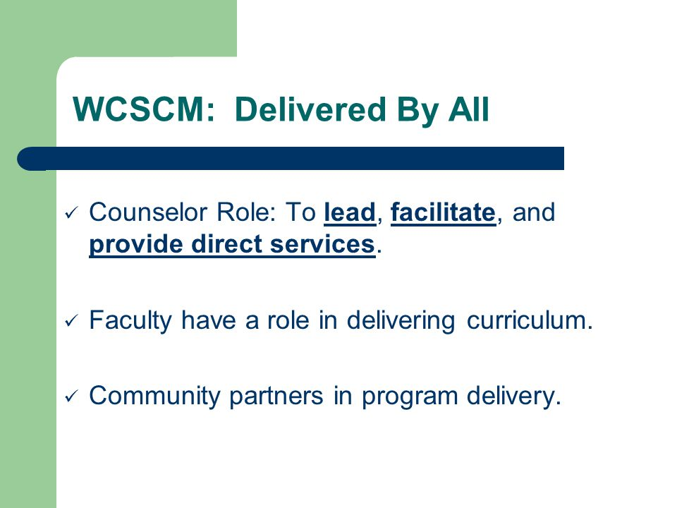 WCSCM: Delivered By All