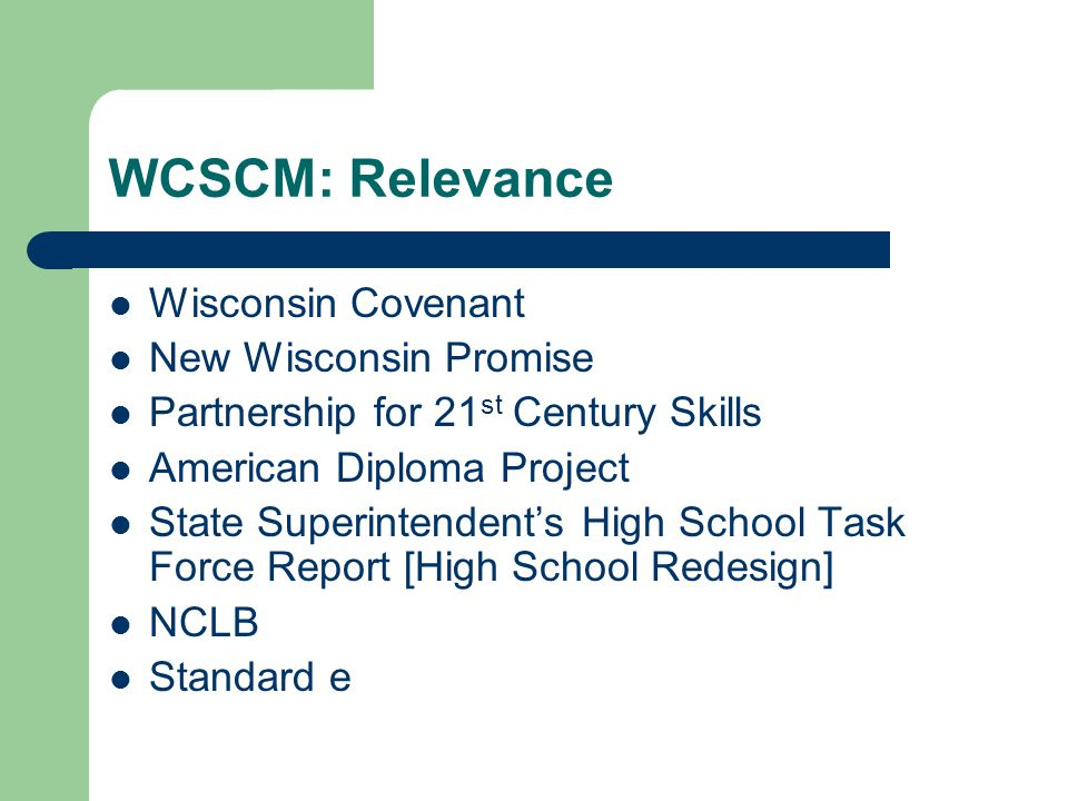 WCSCM: Relevance Wisconsin Covenant New Wisconsin Promise