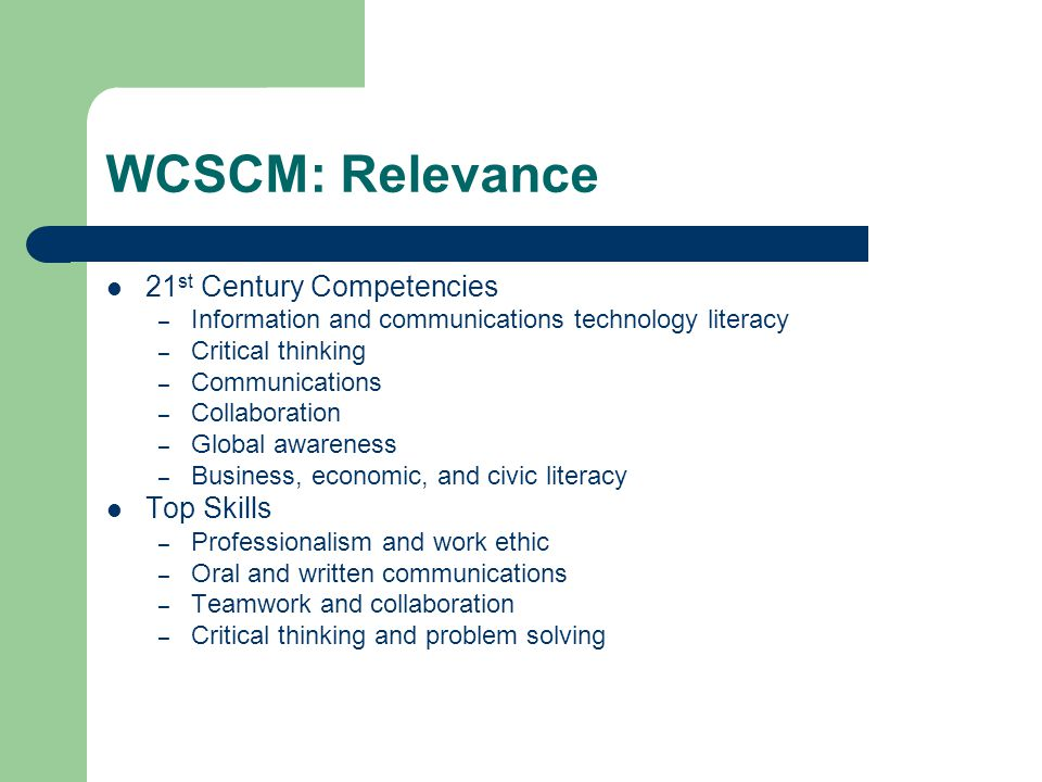 WCSCM: Relevance 21st Century Competencies Top Skills
