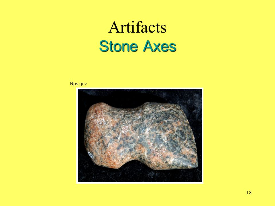 Artifacts Stone Axes Nps.gov
