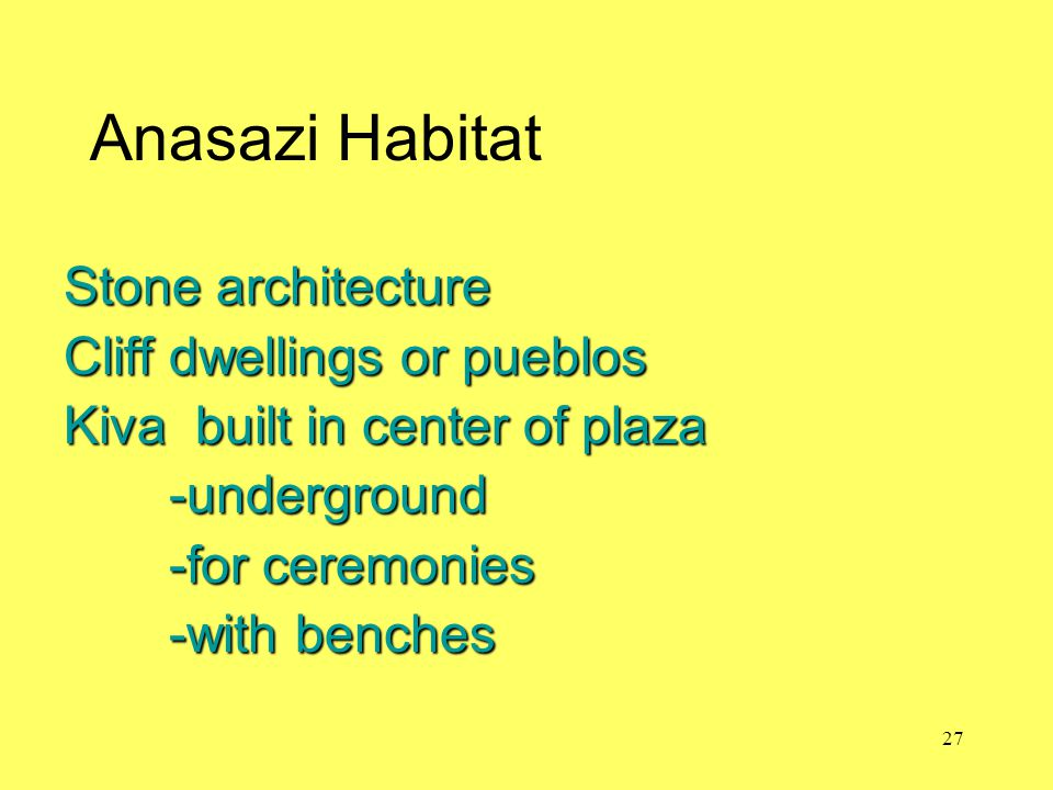 Anasazi Habitat Stone architecture Cliff dwellings or pueblos