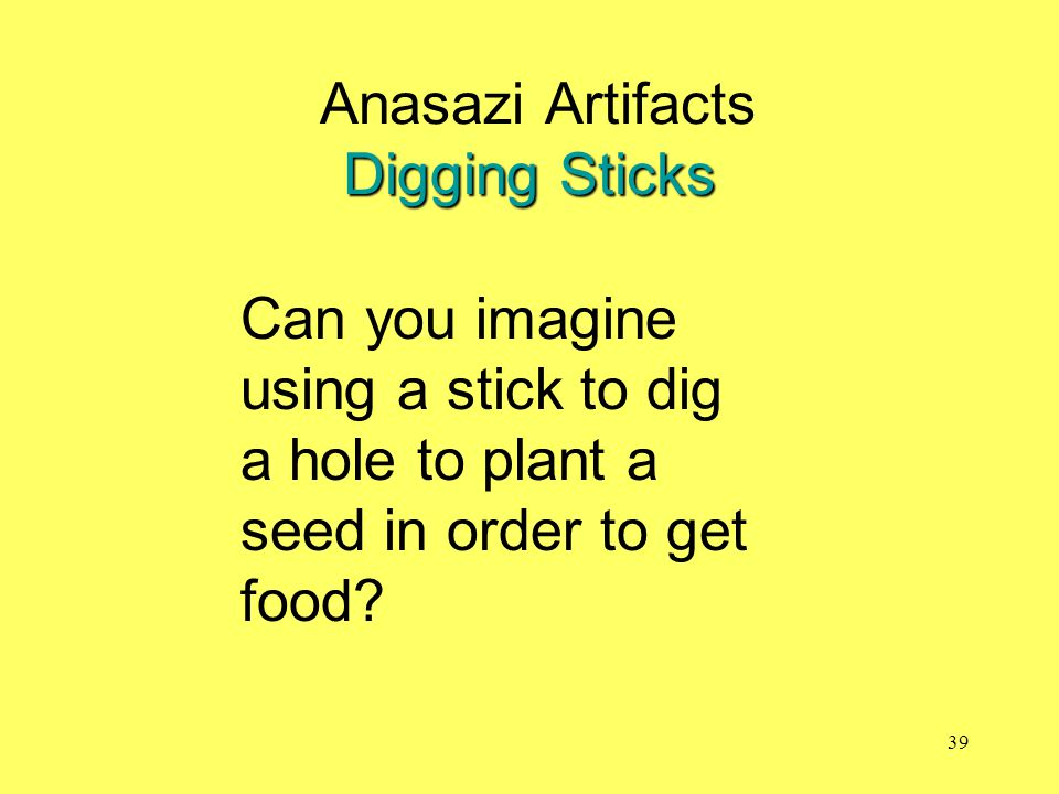Anasazi Artifacts Digging Sticks
