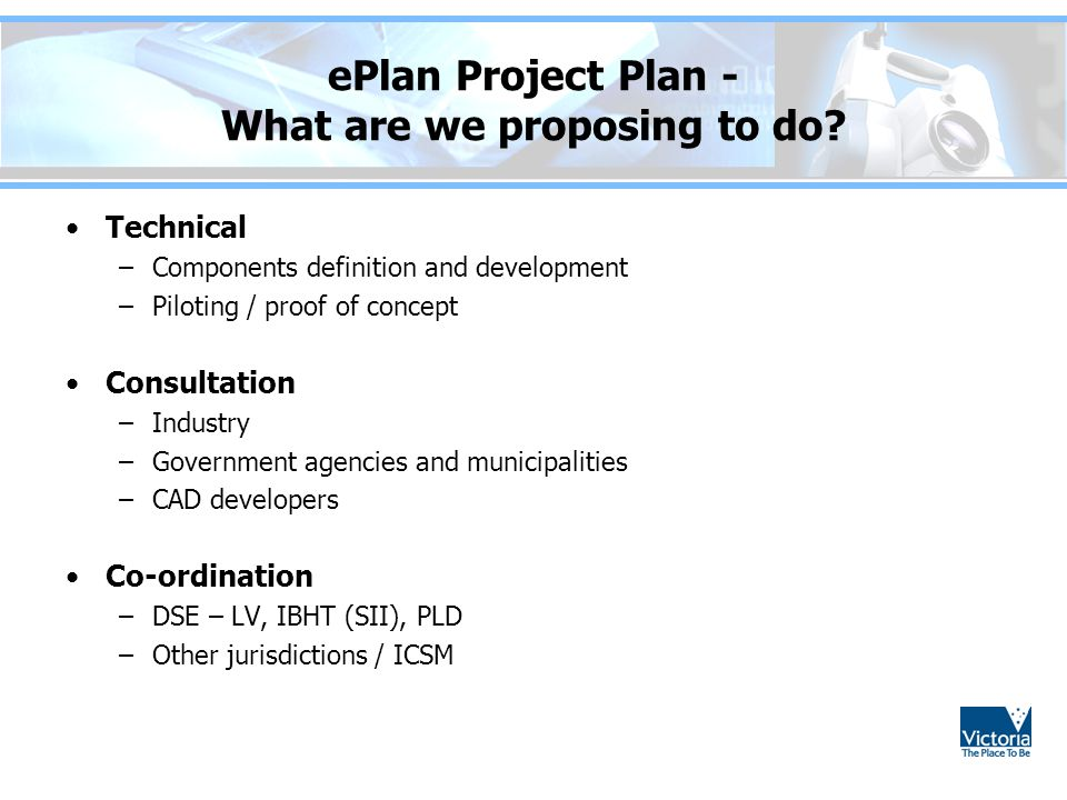 ePlan Project Plan - What are we proposing to do