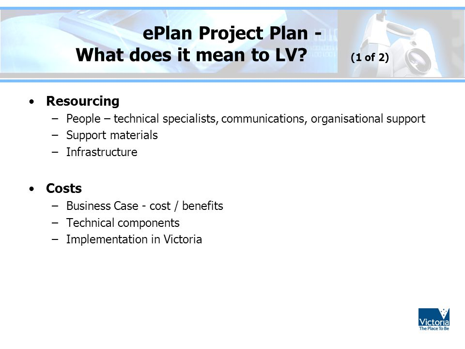 ePlan Project Plan - What does it mean to LV (1 of 2)