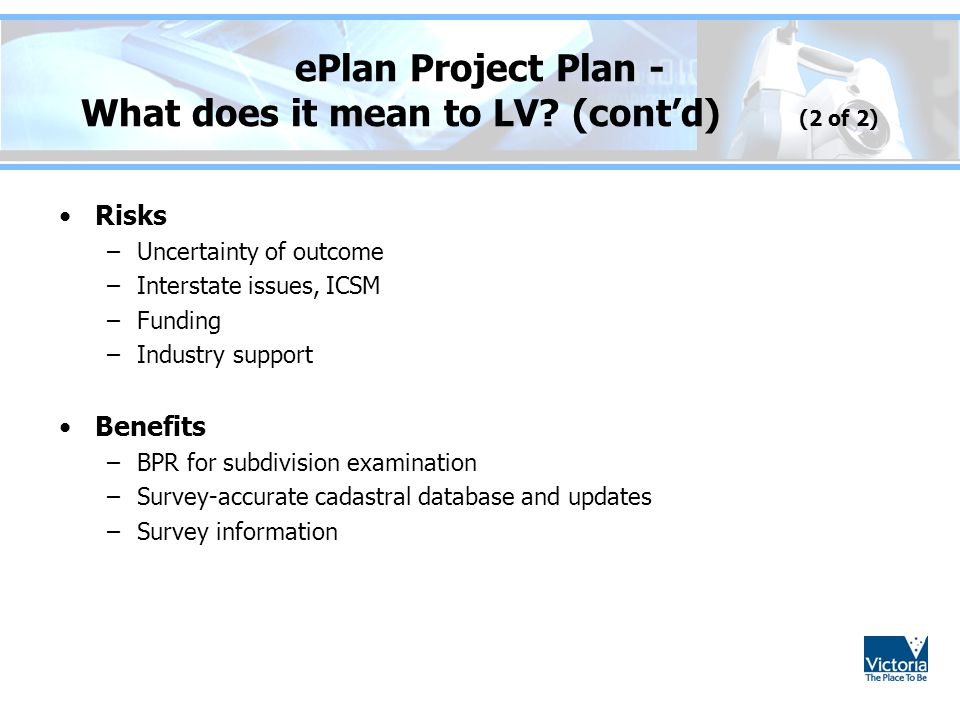 ePlan Project Plan - What does it mean to LV (cont'd) (2 of 2)