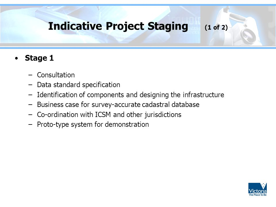 Indicative Project Staging (1 of 2)