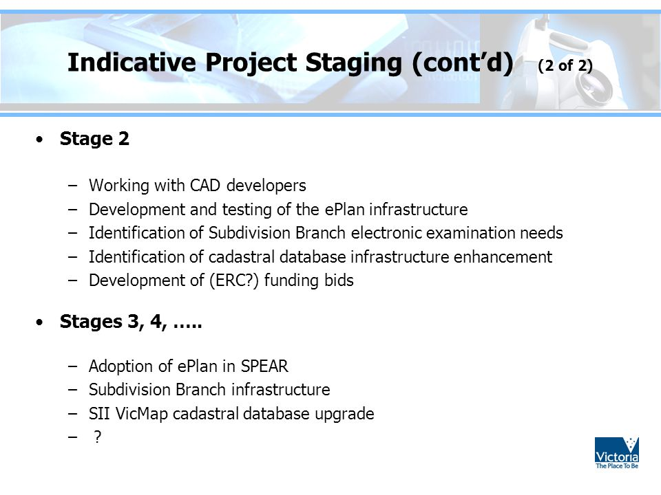 Indicative Project Staging (cont'd) (2 of 2)