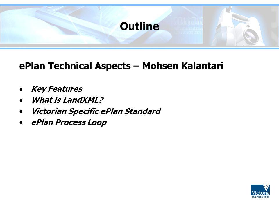 Outline ePlan Technical Aspects – Mohsen Kalantari Key Features