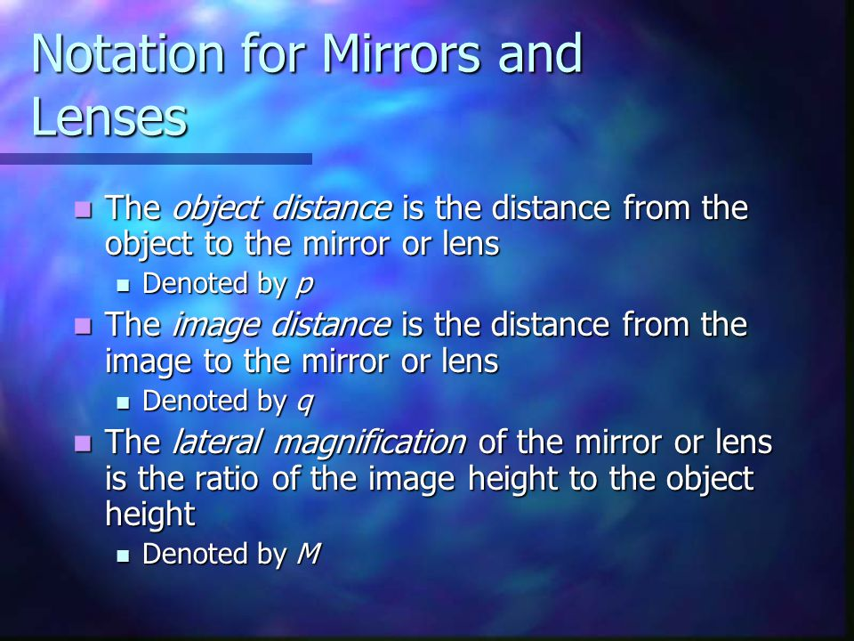 Notation for Mirrors and Lenses
