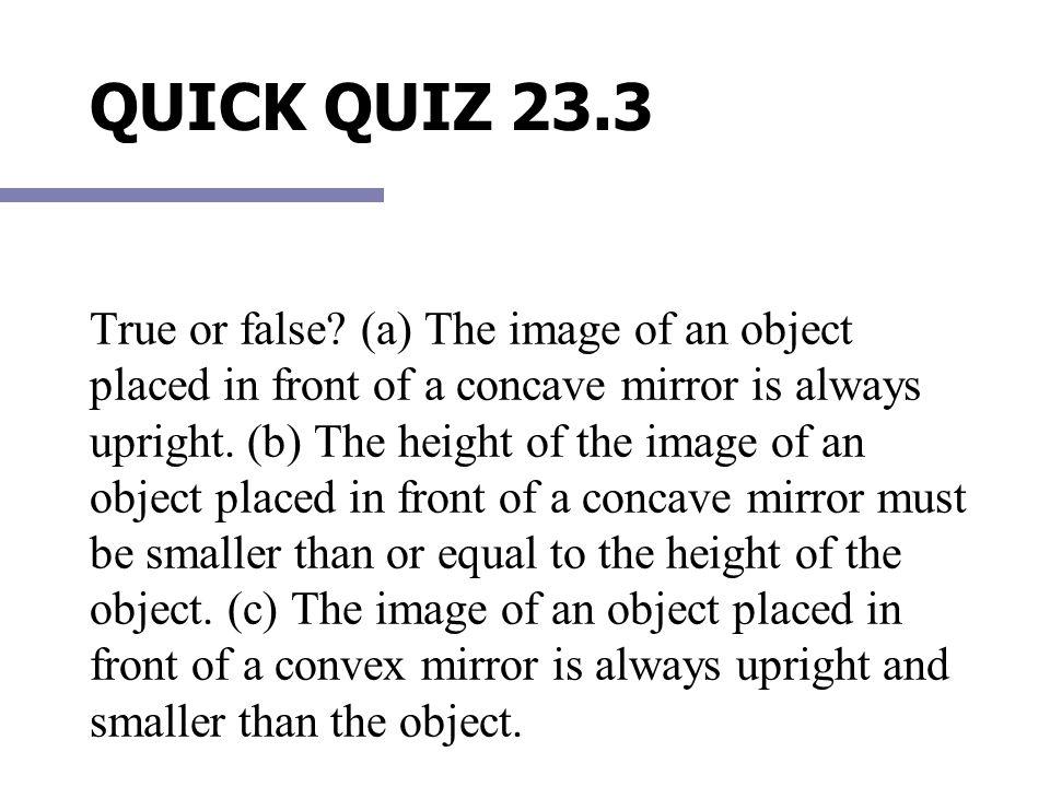 QUICK QUIZ 23.3