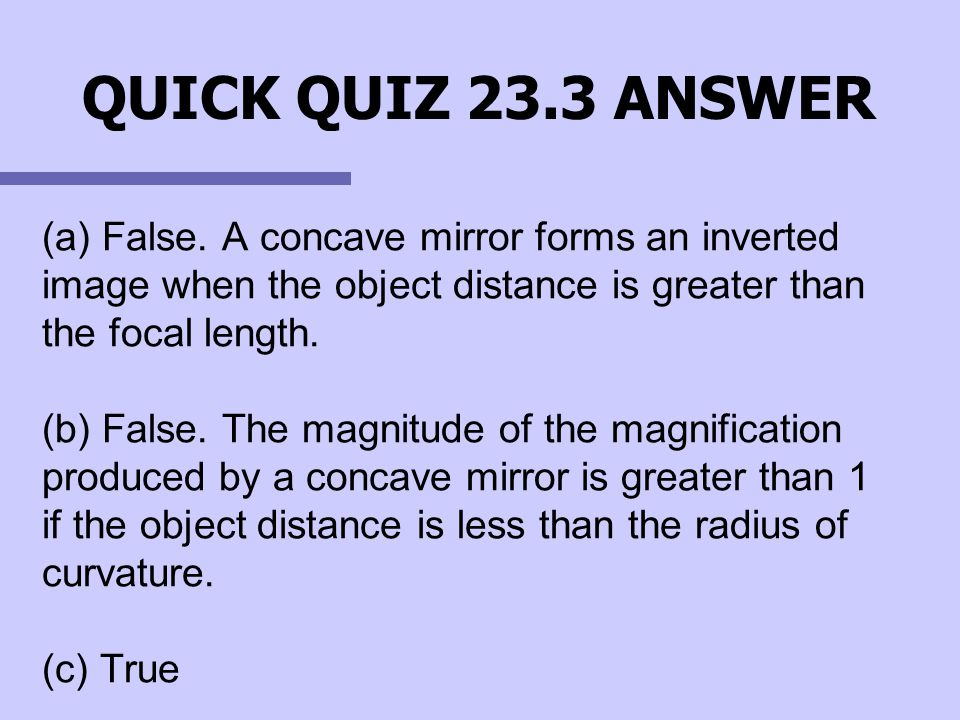 QUICK QUIZ 23.3 ANSWER